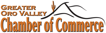 Proud Members of the Greater Oro Valley Chamber of Commerce